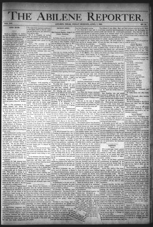Primary view of object titled 'The Abilene Reporter. (Abilene, Tex.), Vol. 12, No. 14, Ed. 1 Friday, April 7, 1893'.