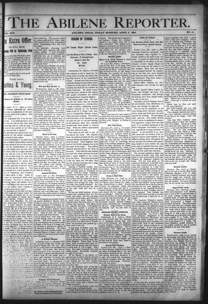 Primary view of object titled 'The Abilene Reporter. (Abilene, Tex.), Vol. 13, No. 14, Ed. 1 Friday, April 6, 1894'.