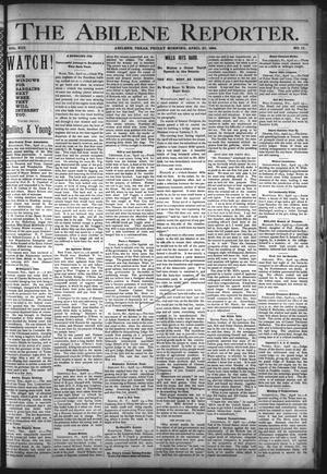 Primary view of object titled 'The Abilene Reporter. (Abilene, Tex.), Vol. 13, No. 17, Ed. 1 Friday, April 27, 1894'.