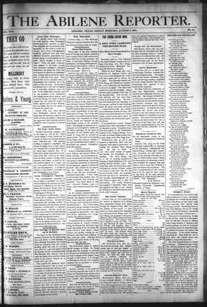 Primary view of object titled 'The Abilene Reporter. (Abilene, Tex.), Vol. 13, No. 31, Ed. 1 Friday, August 3, 1894'.
