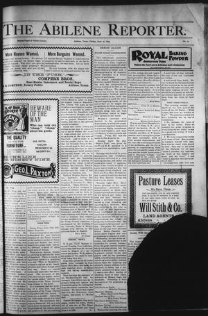Primary view of object titled 'The Abilene Reporter. (Abilene, Tex.), Vol. 18, No. 24, Ed. 1 Friday, June 16, 1899'.
