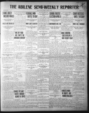 Primary view of object titled 'The Abilene Semi-Weekly Reporter (Abilene, Tex.), Vol. 31, No. 16, Ed. 1 Tuesday, March 12, 1912'.