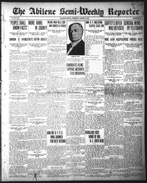 Primary view of object titled 'The Abilene Semi-Weekly Reporter (Abilene, Tex.), Vol. 31, No. 56, Ed. 1 Tuesday, August 6, 1912'.