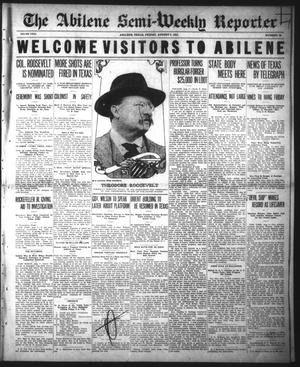 Primary view of object titled 'The Abilene Semi-Weekly Reporter (Abilene, Tex.), Vol. 31, No. 58, Ed. 1 Friday, August 9, 1912'.