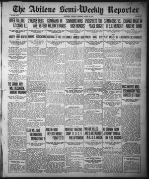 Primary view of object titled 'The Abilene Semi-Weekly Reporter (Abilene, Tex.), Vol. 32, No. 23, Ed. 1 Tuesday, April 8, 1913'.