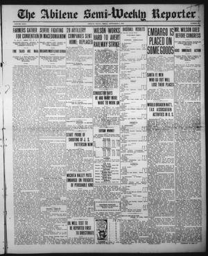 Primary view of object titled 'The Abilene Semi-Weekly Reporter (Abilene, Tex.), Vol. 35, No. 69, Ed. 1 Friday, September 1, 1916'.
