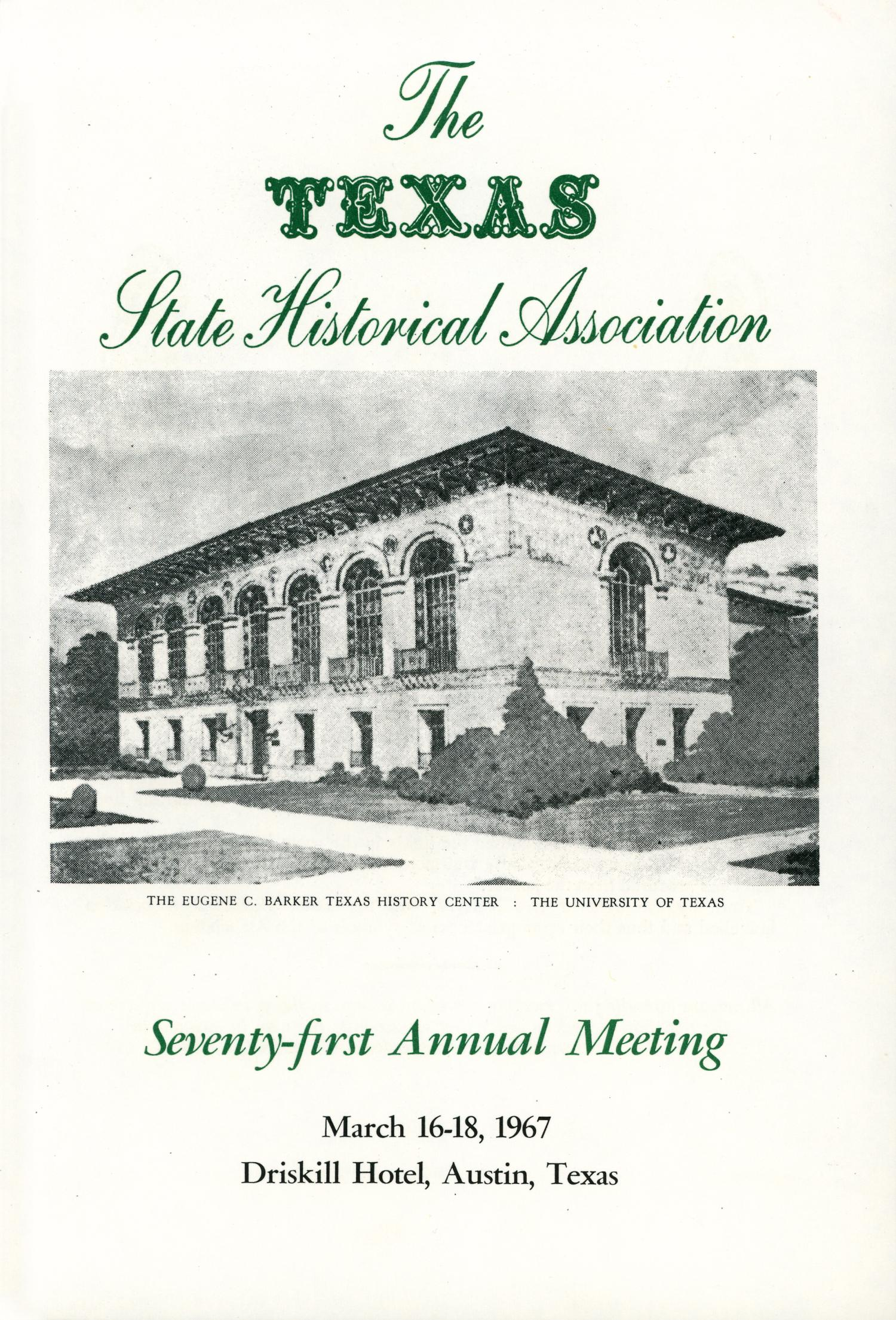 Texas State Historical Association Seventy-First Meeting, 1967                                                                                                      1