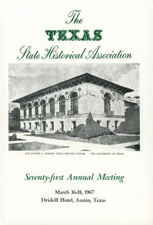 Primary view of object titled 'Texas State Historical Association Seventy-First Annual Meeting, 1967'.