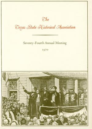Primary view of object titled 'Texas State Historical Association Seventy-Fourth Annual Meeting, 1970'.