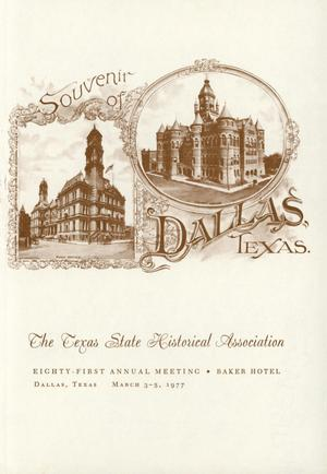 Primary view of object titled 'Texas State Historical Association Eighty-First Annual Meeting, 1977'.
