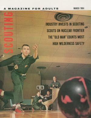 Scouting, Volume 52, Number 3, March 1964