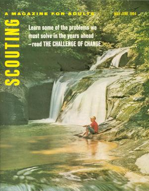 Scouting, Volume 52, Number 5, May-June 1964