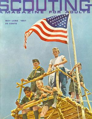 Scouting, Volume 55, Number 5, May-June 1967