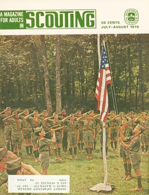 Scouting, Volume 58, Number 4, July-August 1970