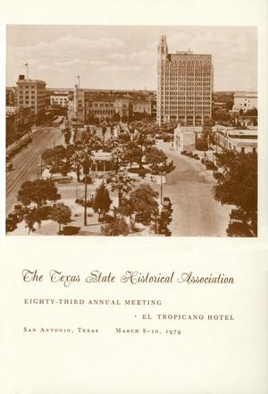 Primary view of object titled 'Texas State Historical Association Eighty-Third Annual Meeting, 1979'.