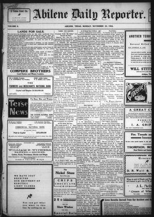 Primary view of object titled 'Abilene Daily Reporter. (Abilene, Tex.), Vol. 10, No. 129, Ed. 1 Monday, November 20, 1905'.