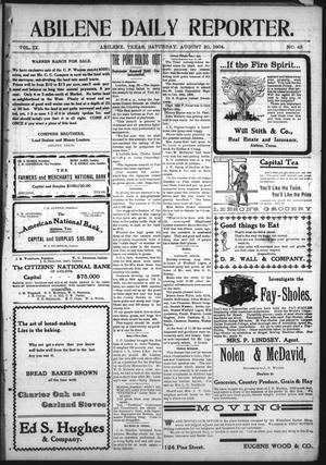 Primary view of object titled 'Abilene Daily Reporter. (Abilene, Tex.), Vol. 9, No. 43, Ed. 1 Saturday, August 20, 1904'.