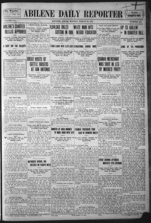 Primary view of object titled 'Abilene Daily Reporter (Abilene, Tex.), Vol. 15, No. 167, Ed. 1 Monday, March 20, 1911'.