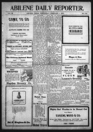 Primary view of object titled 'Abilene Daily Reporter. (Abilene, Tex.), Vol. 9, No. 179, Ed. 1 Wednesday, February 1, 1905'.