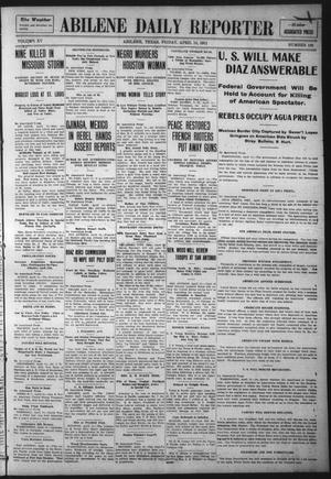 Primary view of object titled 'Abilene Daily Reporter (Abilene, Tex.), Vol. 15, No. 189, Ed. 1 Friday, April 14, 1911'.