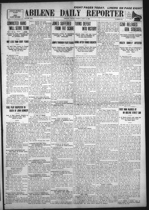 Primary view of object titled 'Abilene Daily Reporter (Abilene, Tex.), Vol. 13, No. 254, Ed. 1 Tuesday, May 18, 1909'.