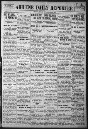 Primary view of object titled 'Abilene Daily Reporter (Abilene, Tex.), Vol. 15, No. 195, Ed. 1 Friday, April 21, 1911'.