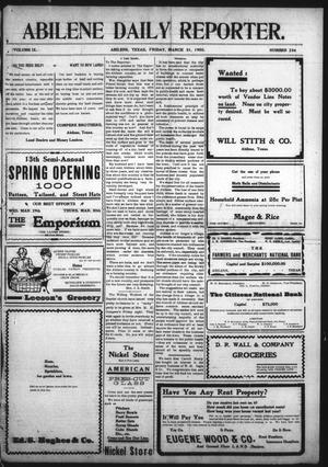 Primary view of object titled 'Abilene Daily Reporter. (Abilene, Tex.), Vol. 9, No. 234, Ed. 1 Friday, March 31, 1905'.