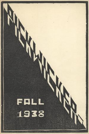 Primary view of object titled 'The Pickwicker, Volume 6, Number 2, Fall 1938'.