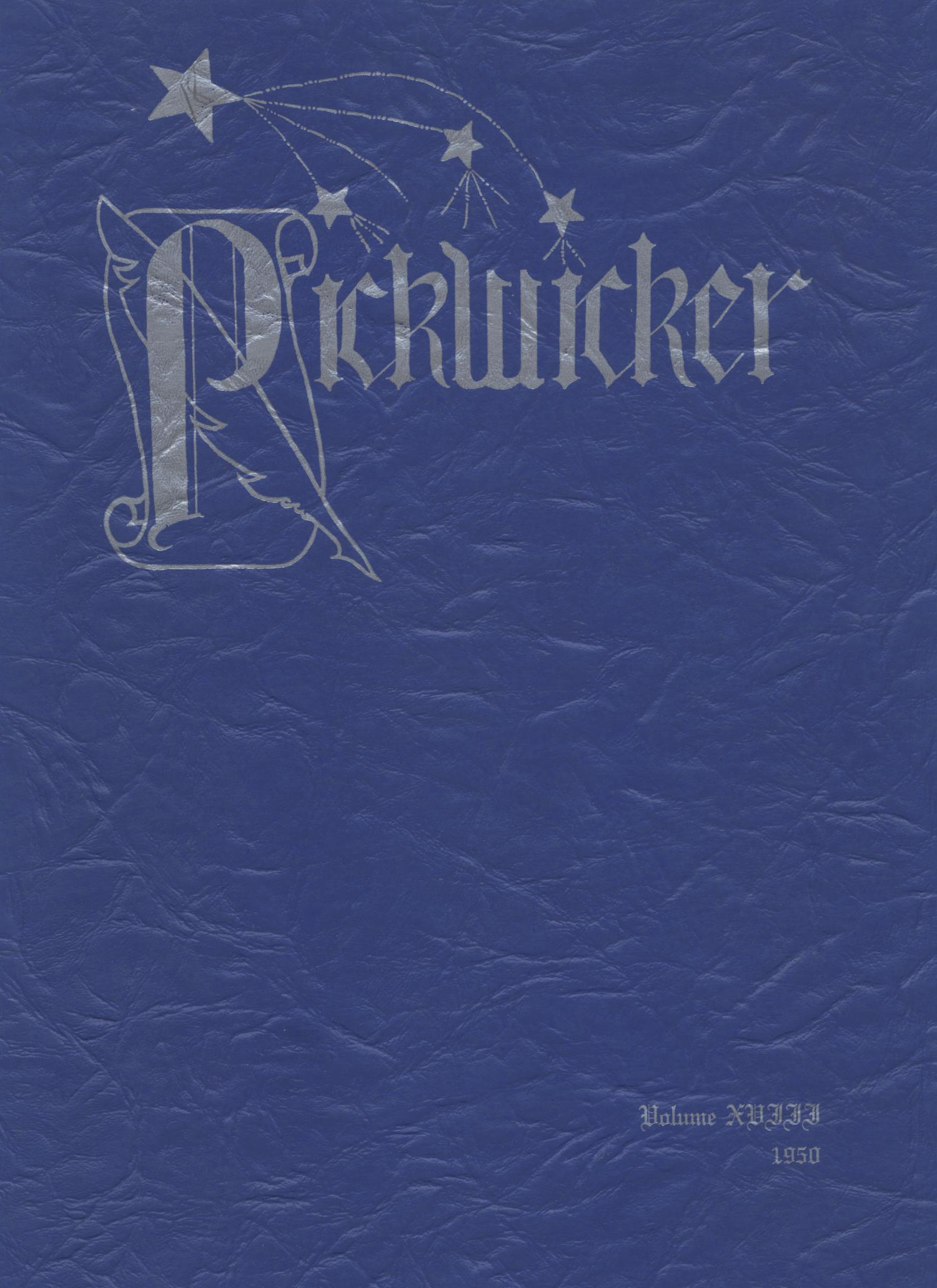 The Pickwicker, Volume 18, 1950                                                                                                      Front Cover