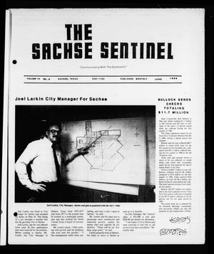 Primary view of object titled 'The Sachse Sentinel (Sachse, Tex.), Vol. 10, No. 6, Ed. 1 Saturday, June 1, 1985'.