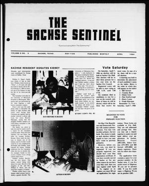 Primary view of object titled 'The Sachse Sentinel (Sachse, Tex.), Vol. 9, No. 4, Ed. 1 Sunday, April 1, 1984'.