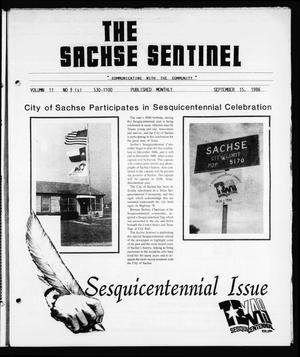 Primary view of object titled 'The Sachse Sentinel (Sachse, Tex.), Vol. 11, No. 9, Ed. 1 Monday, September 15, 1986'.