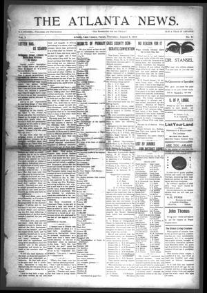 Primary view of object titled 'The Atlanta News. (Atlanta, Tex.), Vol. 10, No. 51, Ed. 1 Thursday, August 4, 1910'.