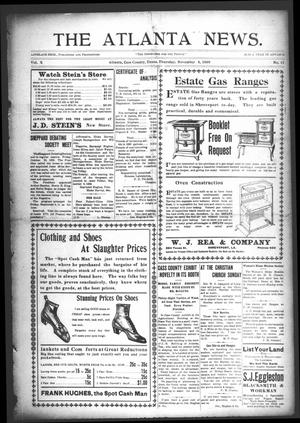 Primary view of object titled 'The Atlanta News. (Atlanta, Tex.), Vol. 10, No. 12, Ed. 1 Thursday, November 4, 1909'.