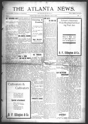 Primary view of object titled 'The Atlanta News. (Atlanta, Tex.), Vol. 10, No. 42, Ed. 1 Thursday, June 2, 1910'.