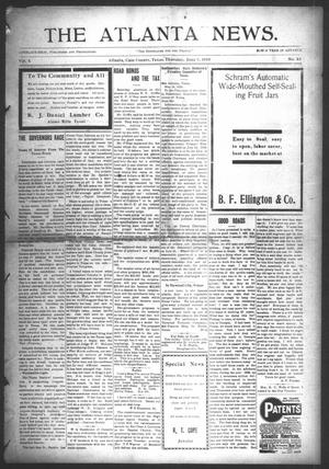 Primary view of object titled 'The Atlanta News. (Atlanta, Tex.), Vol. 10, No. 43, Ed. 1 Thursday, June 9, 1910'.