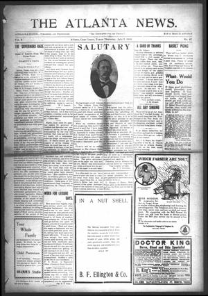 Primary view of object titled 'The Atlanta News. (Atlanta, Tex.), Vol. 10, No. 47, Ed. 1 Thursday, July 7, 1910'.