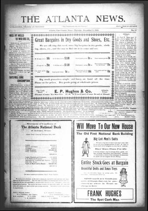 Primary view of object titled 'The Atlanta News. (Atlanta, Tex.), Vol. 10, No. 17, Ed. 1 Thursday, December 9, 1909'.