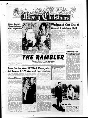 Primary view of object titled 'The Rambler (Fort Worth, Tex.), Vol. 35, No. 11, Ed. 1 Thursday, December 13, 1962'.