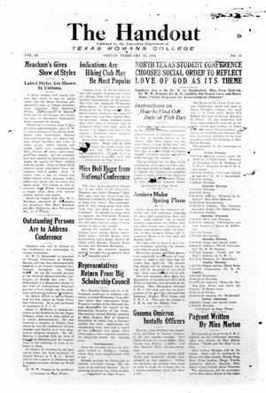 The Handout, Vol. 16, No. 16, Ed. 1 Friday, February 26, 1932