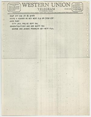 Primary view of object titled '[Telegram to Jack Ruby from George and Jackie Franklyn, November 24, 1963 #1]'.