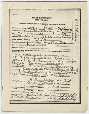 Primary view of object titled '[Arresting Officers' Reports of Jack Ruby's Arrests]'.