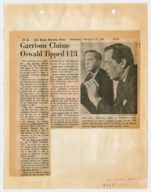 Primary view of object titled '[Newspaper Clipping: Garrison Claims Oswald Tipped FBI]'.