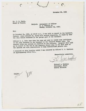 Primary view of object titled '[Report from Richard A. Watkins to Chief J. E. Curry, November 26, 1963]'.