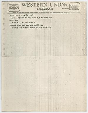 Primary view of object titled '[Telegram to Jack Ruby from George and Jackie Franklyn, November 24, 1963 #2]'.