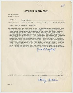 Primary view of object titled '[Affidavit in Any Fact - Statement by Jack E. Dougherty, November 22, 1963 #1]'.