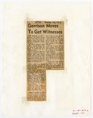 Primary view of object titled '[Newspaper Clipping: Garrison Moves to Get Witnesses #2]'.