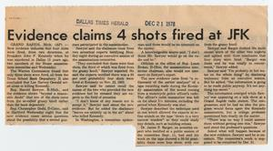 Primary view of object titled '[Newspaper Clipping: Evidence claims 4 shots fired at JFK]'.