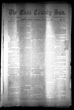 Primary view of object titled 'The Cass County Sun (Linden, Tex.), Vol. 32, No. 27, Ed. 1 Tuesday, July 2, 1907'.
