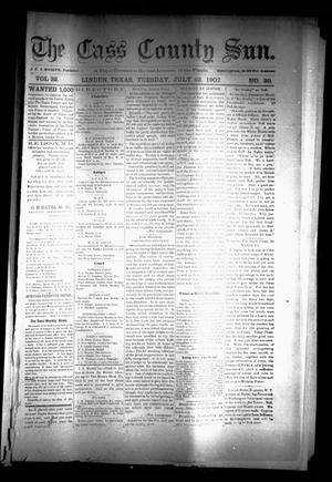 Primary view of object titled 'The Cass County Sun (Linden, Tex.), Vol. 32, No. 30, Ed. 1 Tuesday, July 23, 1907'.